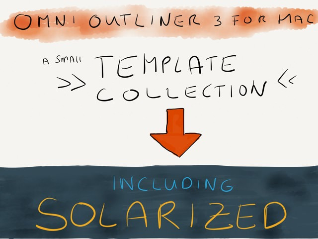 OmniOutliner 3 for Mac template collection incl. Solarized → via @_patrickwelker