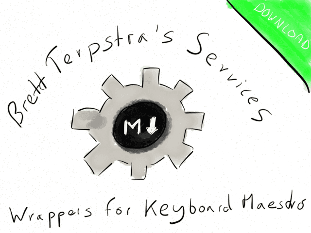 Markdown Service Tools wrappers for #Keyboard #Maestro on your #Mac → via @_patrickwelker