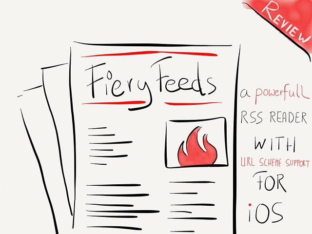 Fiery Feeds, The RSS Reader For Power Users → via @_patrickwelker